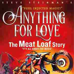Anything for Love - The Meat Loaf Story